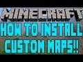 How To Install Custom Maps In Minecraft 1.7.2