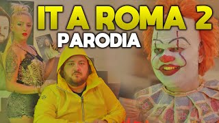 IT A ROMA 2 ( PARODIA )