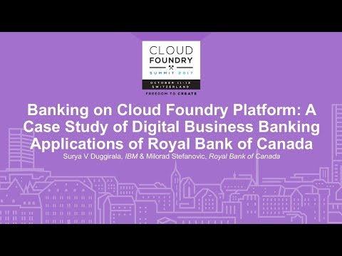 Banking on Cloud Foundry Platform: A Case Study of Digital Business Banking Applications