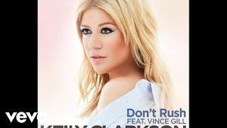 Kelly Clarkson - Dont Rush (Audio) YouTube Videos