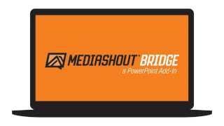 An introduction to MediaShout Bridge