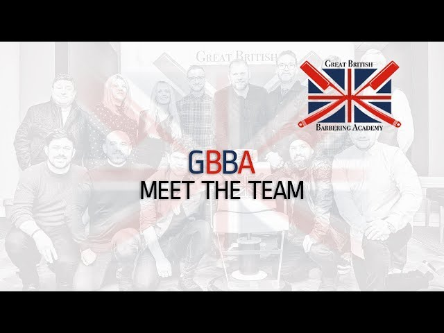 Great British Barbering Academy - Meet the Team!