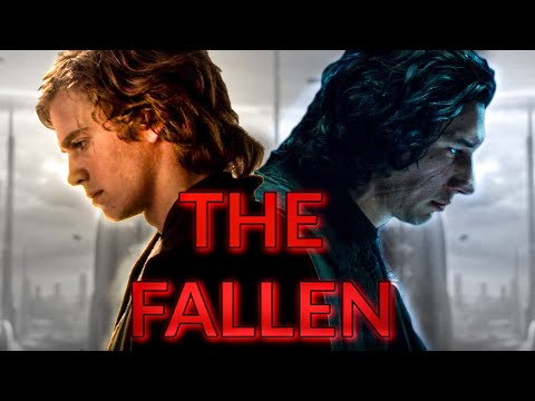 Anakin Skywalker & Kylo Ren: THE FALLEN (Tribute) 2020