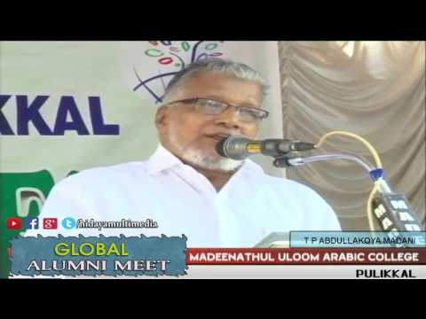 Madeenathul Uloom Arabic College | Global Alumni Meet | T P Abdullakoya Madani