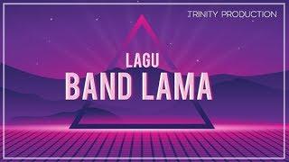 Gambar cover LAGU BAND LAMA | KOMPILASI