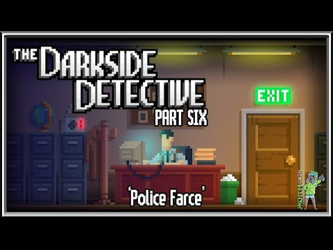 The Darkside Detective [Part 6] - PARTY TIME IN THE PRECINCT #darksidedetective