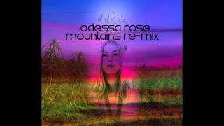 Odessa Rose - I will be there [mountains] Re-mix ft Wiz Khalifa