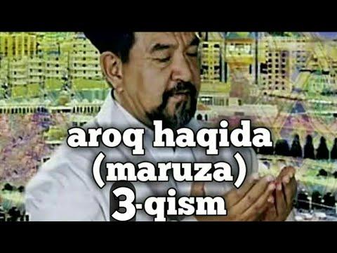 FOZIL QORI AROQ HAQIDA 3-qism FOYDALI MARUZA