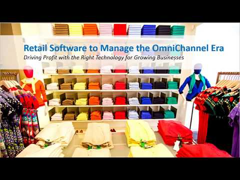 Retail Software To Manage The OmniChannel Era