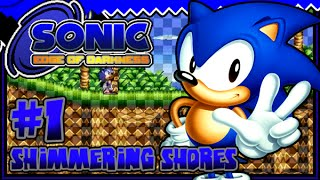 Sonic: Edge Of Darkness DEMO Playthrough - Part 1 - Shimmering Shores