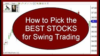How To Choose Stocks For Swing Trading