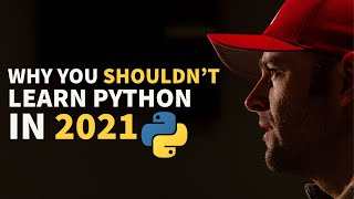 Why You Shouldn't Leąrn Python In 2021