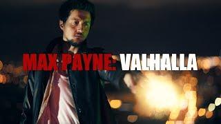 Max Payne: Valhalla - Fan Film (Español) streaming