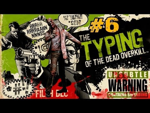 The Typing of the Dead: Overkill with Filth DLC Ep.6 - Creeping Flesh |