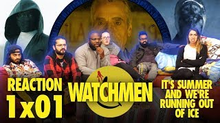 Watchmen - 1x1 It's Summer and We're Running Out of Ice - Group Reaction