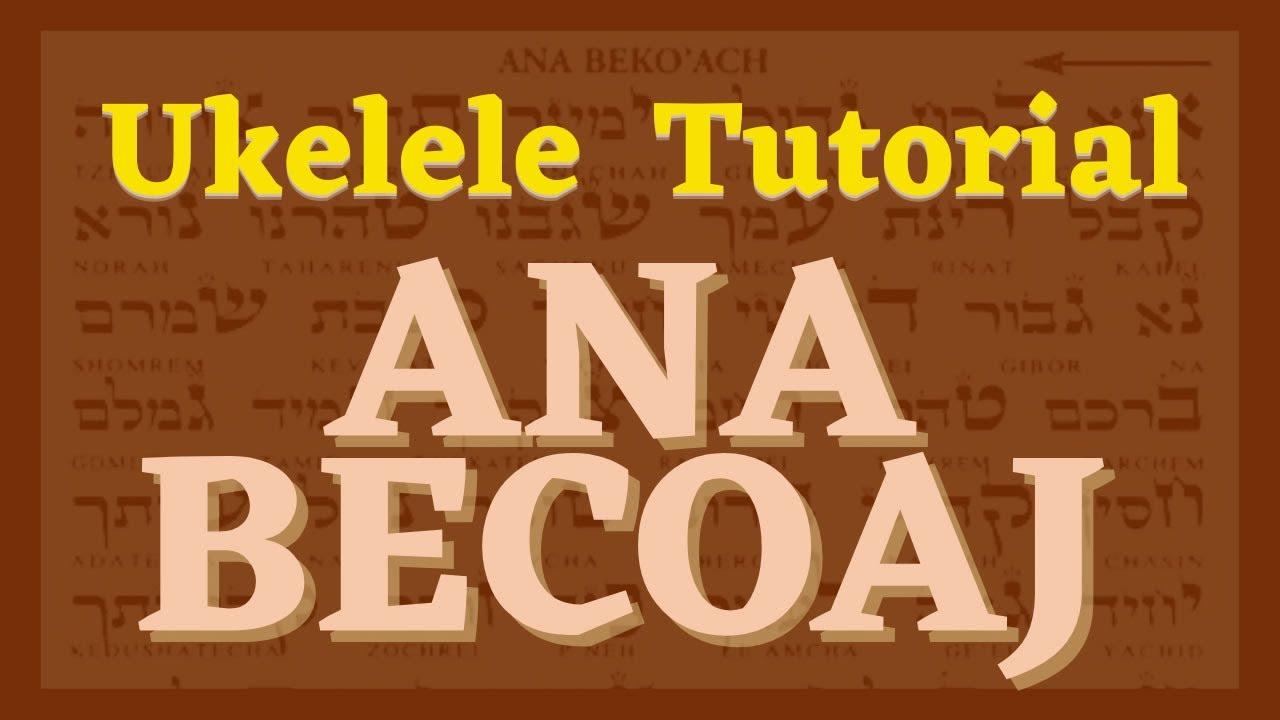 🌟 Ana Becoaj_UKELELE TUTORIAL 🪕Cómo tocar  ANA BEKOACH