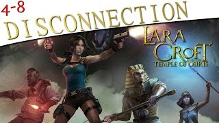 The 4-8Crew in Lara Croft and the Temple of Osiris - Disconnection