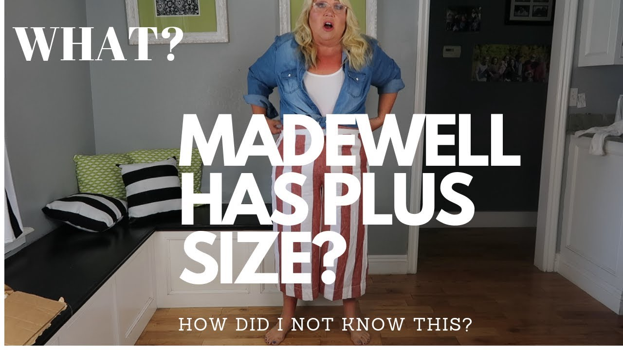 MY DREAM CLOTHES  MADEWELL PLUS SIZE, IS IT WORTH THE $$$? TRY ON HAUL AND  REVIEW 