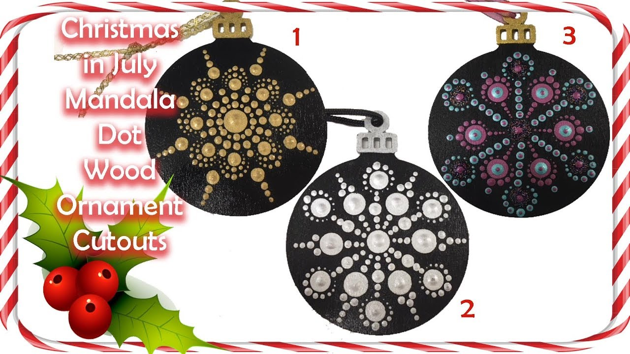 How To Paint Dot Mandala 022 Christmas In July Wood Ornament 2