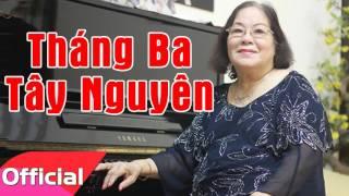 Tháng Ba Tây Nguyên - NSND Tường Vy ft. Trọng Hinh [Official Audio]