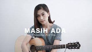 MASIH ADA - DIAN PRAMANA POETRA ( Cover by Uap Widya )