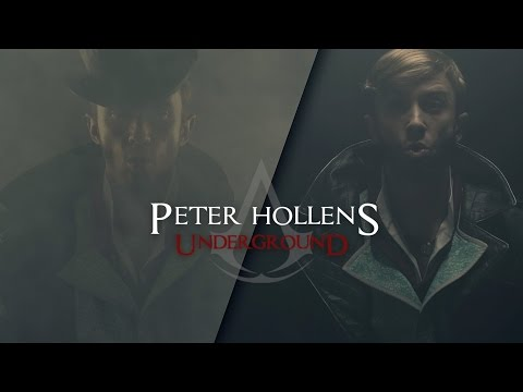 Assassin's Creed Syndicate - Peter Hollens - Underground