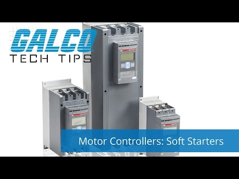 Starting a Motor with Soft Starters - A Galco TV Tech Tip