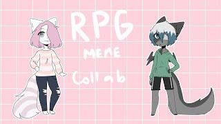 RPG  [meme collab with TiredGlay]