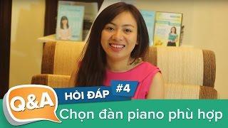 Chọn đàn piano: piano điện hay piano cơ, đàn mới hay đàn đã qua sử dụng?