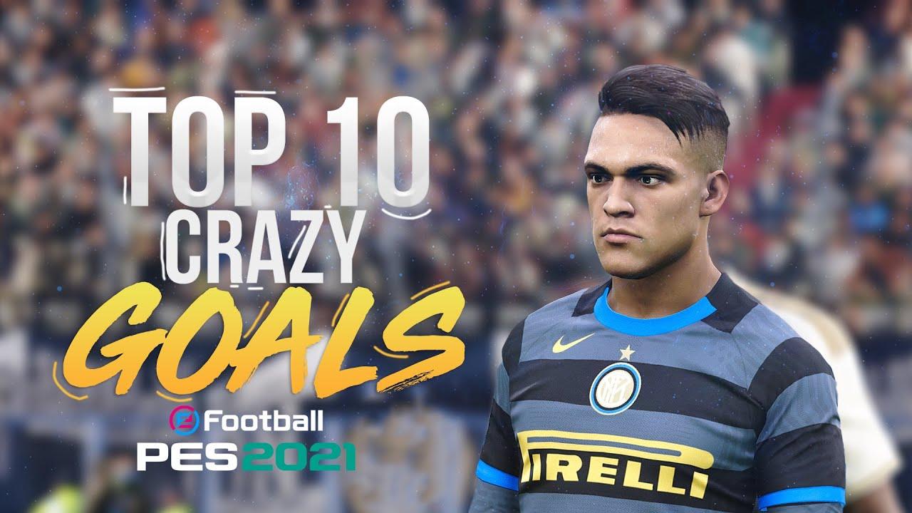 PES 2021 - TOP10 CRAZY GOALS | HD