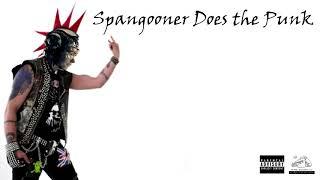 Spangooner Does the Punk FULL ALBUM