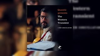 Quantic presents The Western Transient -