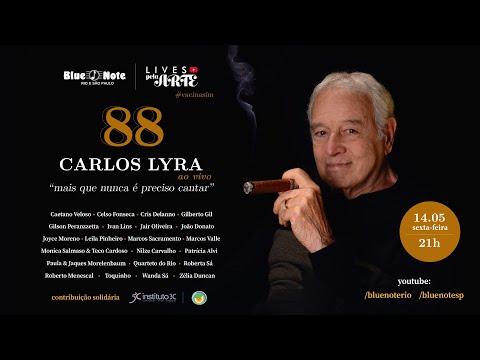 Blue Note Apresenta: Lives pela Arte - CARLOS LYRA 88 e convidados - SHOW DE ANIVERSÁRIO