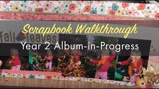 Scrapbook Walkthrough Year 2 Scrapbook Album in Progress for Baby Book Baby Girl