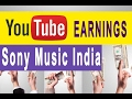 Sony Music India  youtube earnings feb 2017(my personal estimation)