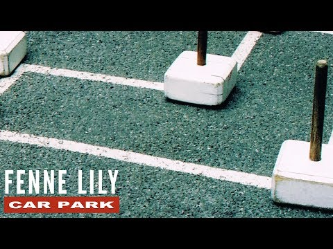 Fenne Lily - 'Car Park' (Official Audio)