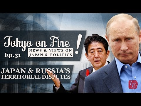 Japan, Russia and their Territorial Dispute (with Dr. James Brown) | Tokyo on Fire