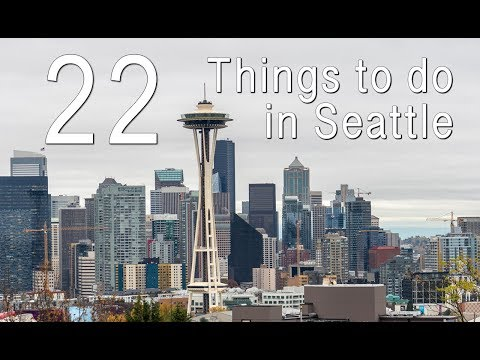 22 Things to do in Seattle