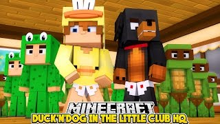 Minecraft DUCK'N'DOG - BABY MAX IS A CHICKEN IN THE LITTLE CLUB HQ - Baby Duck Custom Roleplay