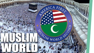 America First - Muslim World Second