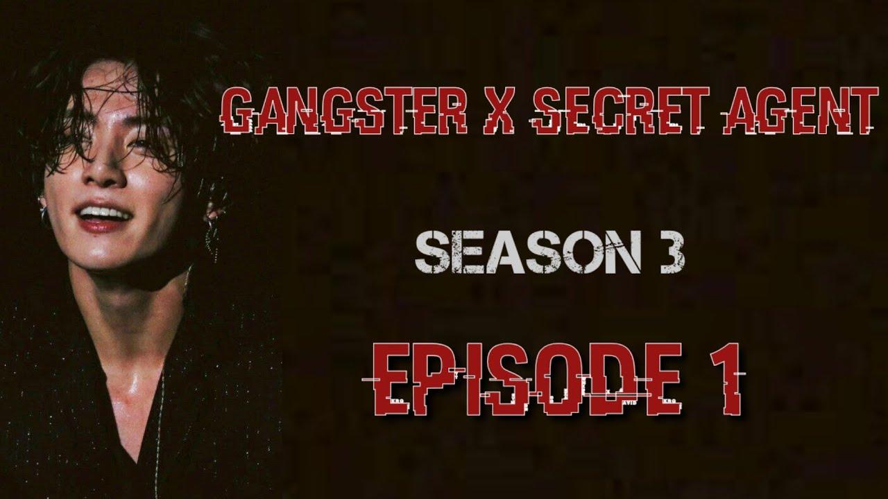 Download [JUNGKOOK FF] Gangster X Secret Agent : Season 3 [EP:1]
