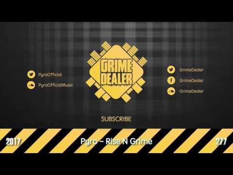 Pyro - Rise N Grime (Instrumental) [2017 277]