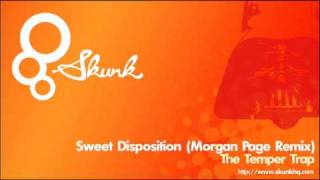The Temper Trap - Sweet Disposition (Morgan Page Remix)