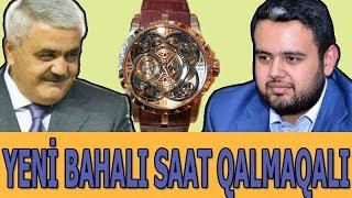 Rövnəq Abdullayevin Oğlunun Yeni Bahalı Saatı