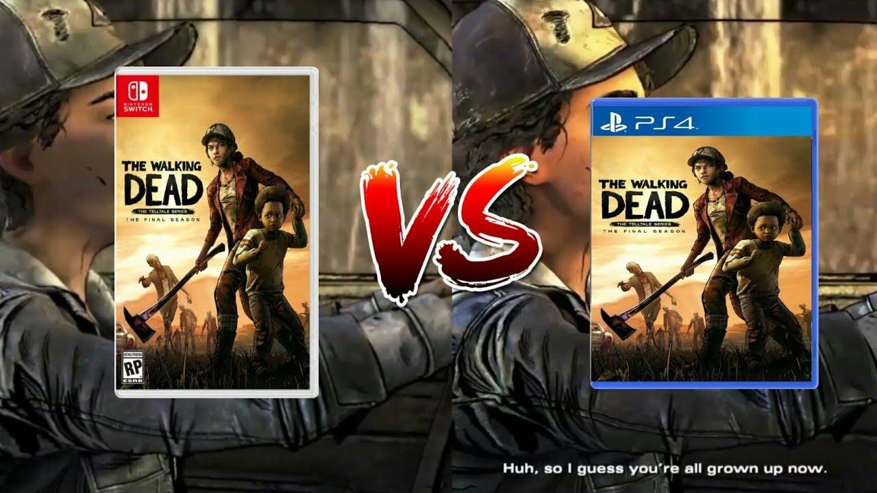 Nintendo Switch vs PS4 - The Walking Dead the Final Season Graphics  Comparison