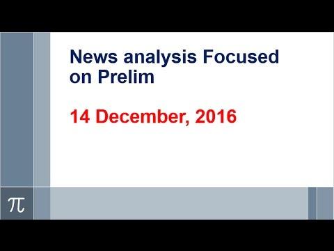 14th December, News analysis focused on Prelim