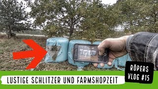 Lustige Schlitzer und Farmshopzeit