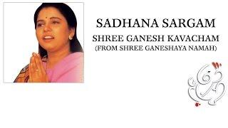 Download Sadhana Sargam - Shree Ganesh Kavacham MP3 song and Music Video