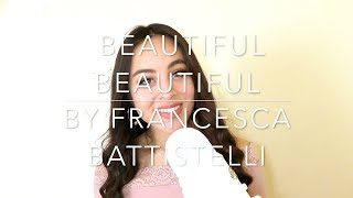 Beautiful Beautiful by Francesca Battistelli (Cover)