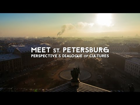 Meet St. Petersburg | Perspective & Dialogue of cultures